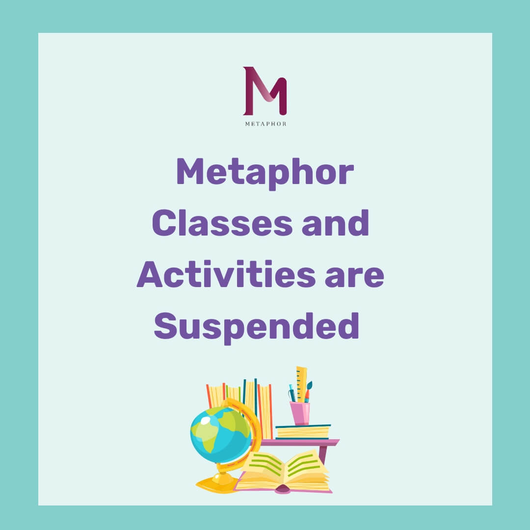 Classes are suspended  1 - Metaphor School