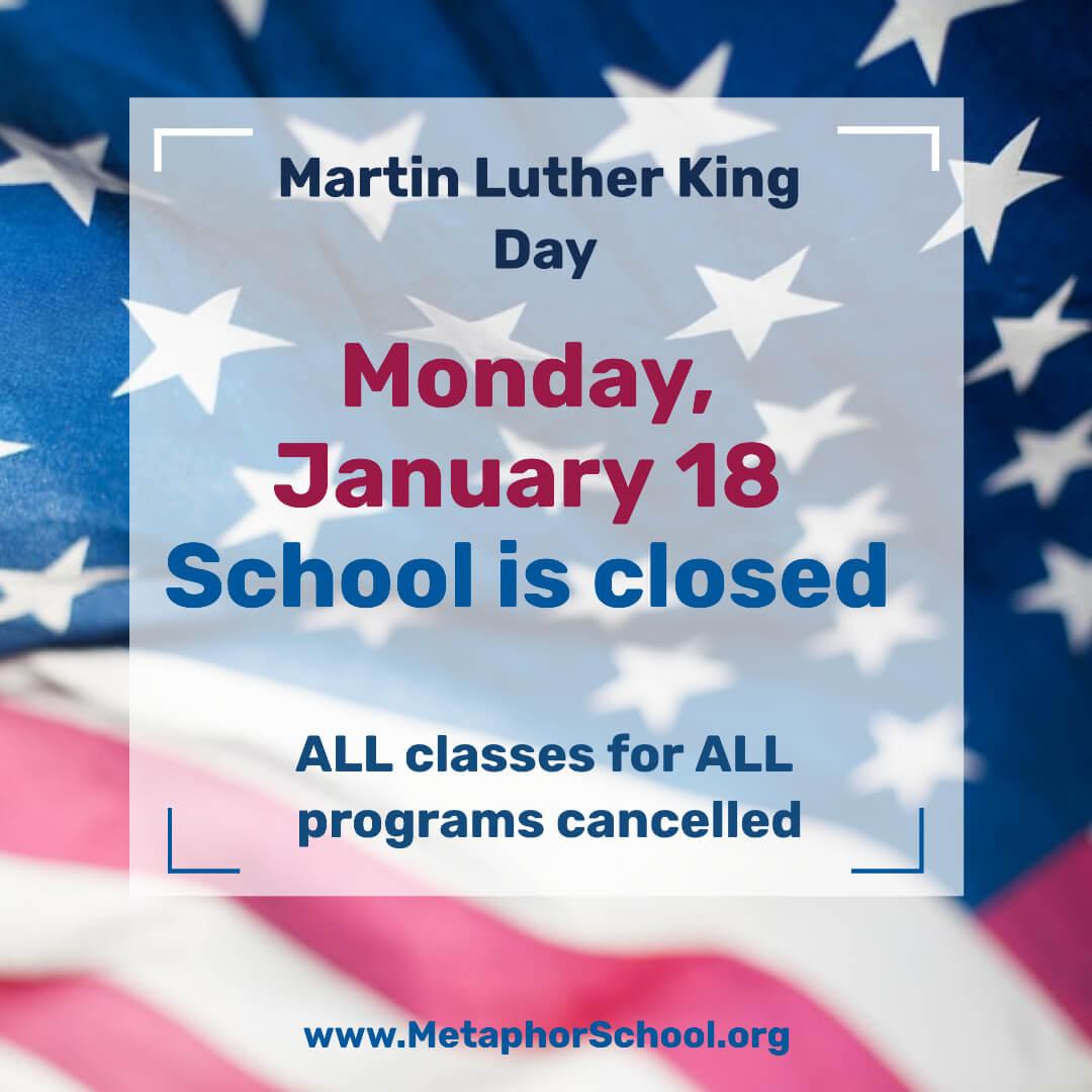Martin Luther King Jr. Day  1 - Metaphor School